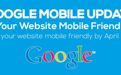 Google mobile friendly website update – Are you ready?