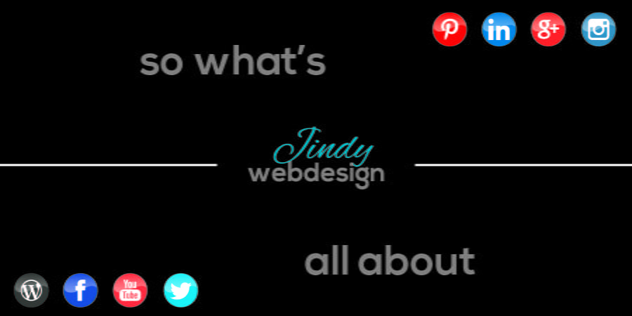 So what's Jindy Web Design all about?